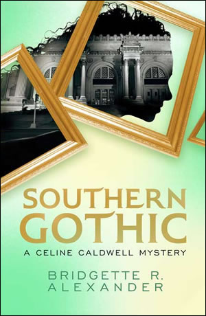Southern Gothic by Bridgette Alexander